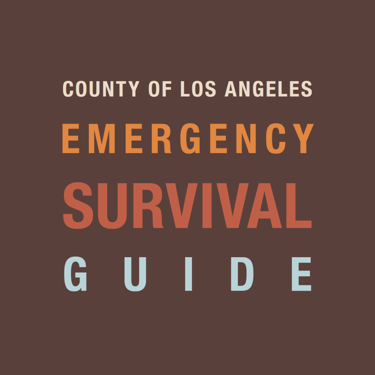 LA Emergency Guide - At Gamburd, we consider you a part of our extended family. So with that in mind, we want to provide you with a FREE Emergency Survival Guide that will help you be prepared for whatever challenges the future may hold.
