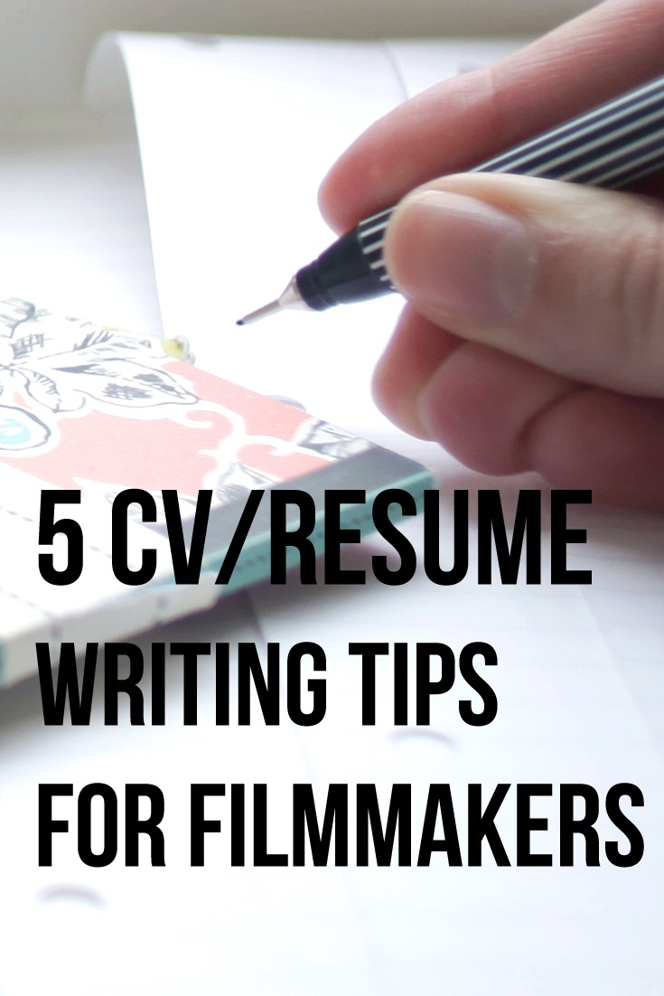 CV writing and resume tips for filmmakers