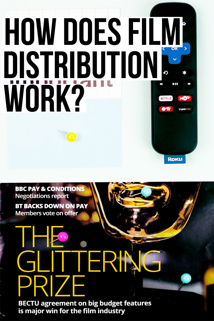 how does film distribution work