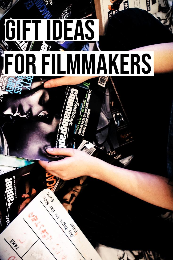 Gift Ideas for Filmmakers.jpg
