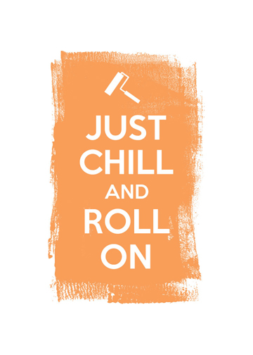 Just-Chill-and-Roll-On.jpg
