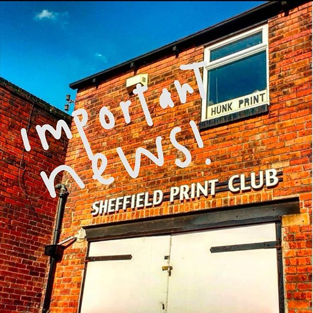 Hello! Print Club is going through some changes... From the end of June, we will no longer be offering Open Access studio hire. This is because we will be closing the doors to our current studio and taking some time out whilst we find a new home. **** We would like to ask anyone who is storing work, screens and equipment to collect it before 14 July at the latest**** A big thank you to all our members and workshop attendees - you have made our studio so vibrant and creative over the years and it's been a pleasure to work with you!  We do have some last workshops scheduled for July, which will still be taking place as advertised on our website, after they have taken place we will leave the studio and our equipment will be stored securely elsewhere.  This isn't the end of Sheffield Print Club! Our studio has been run by hardworking volunteers for many years and wewill be using our time to find a bright, warm, welcoming space, and to put a strong business plan and funding applications together. If you have experience in these areas and want to get involved, please do let us know!  Once we've left our current home we will still be running outreach workshops in schools, galleries and community spaces. These will be advertised through our social media channels and mailing list. If this is something you're interested in hosting, we'd love to hear from you.  We're really proud of what we have achieved over the last 6 years and would like to thank all the members and people who have helped run the space over the years. We'd also like to thank you for your continued support while we work on the next stage. Keep your eyes peeled for a Kickstarter campaign to fund our new space!