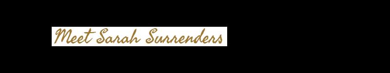 Meet Sarah Surrenders (1).png