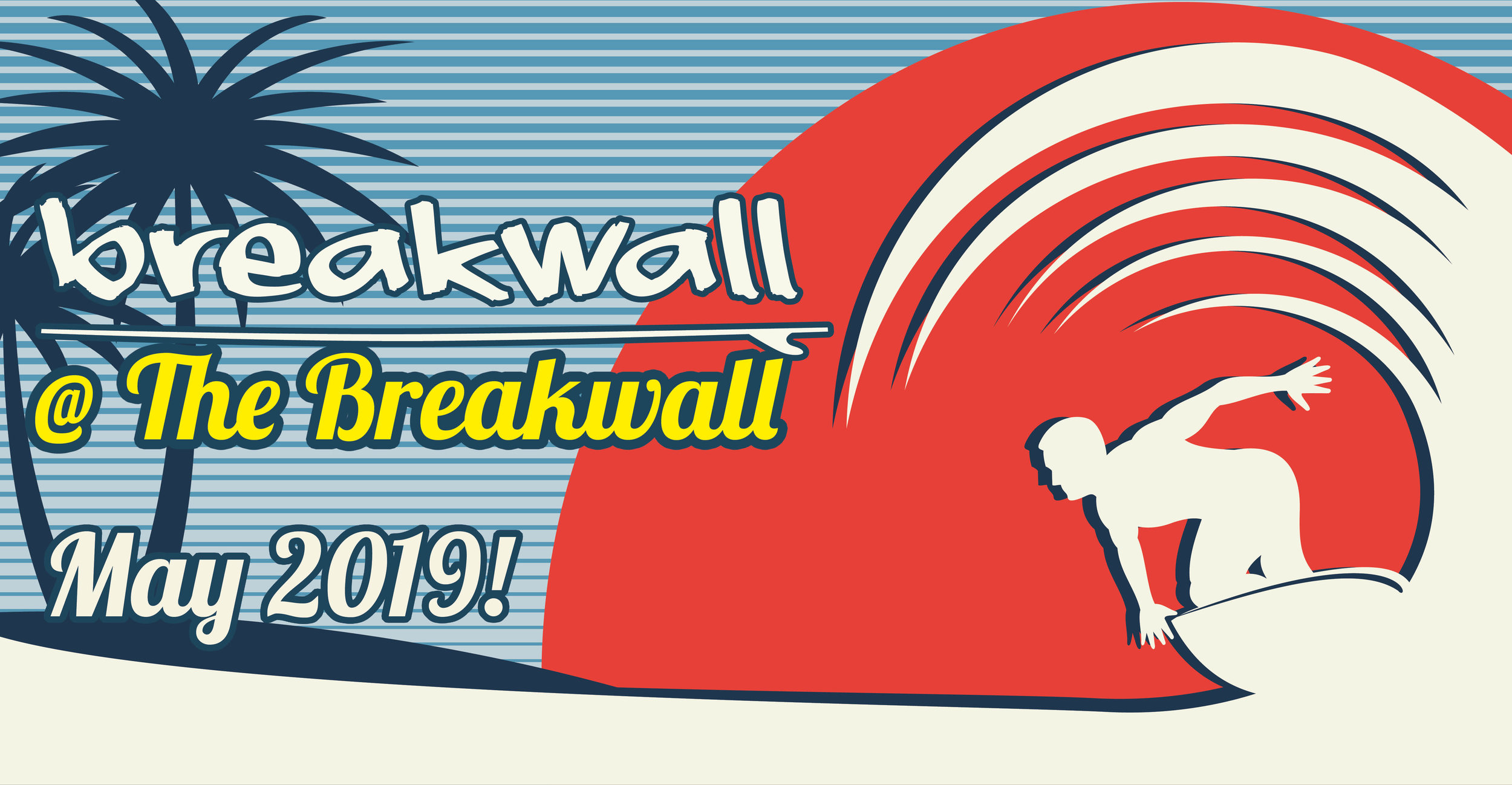 04-25 BREAKWALL FACEBOOK 2019.jpg