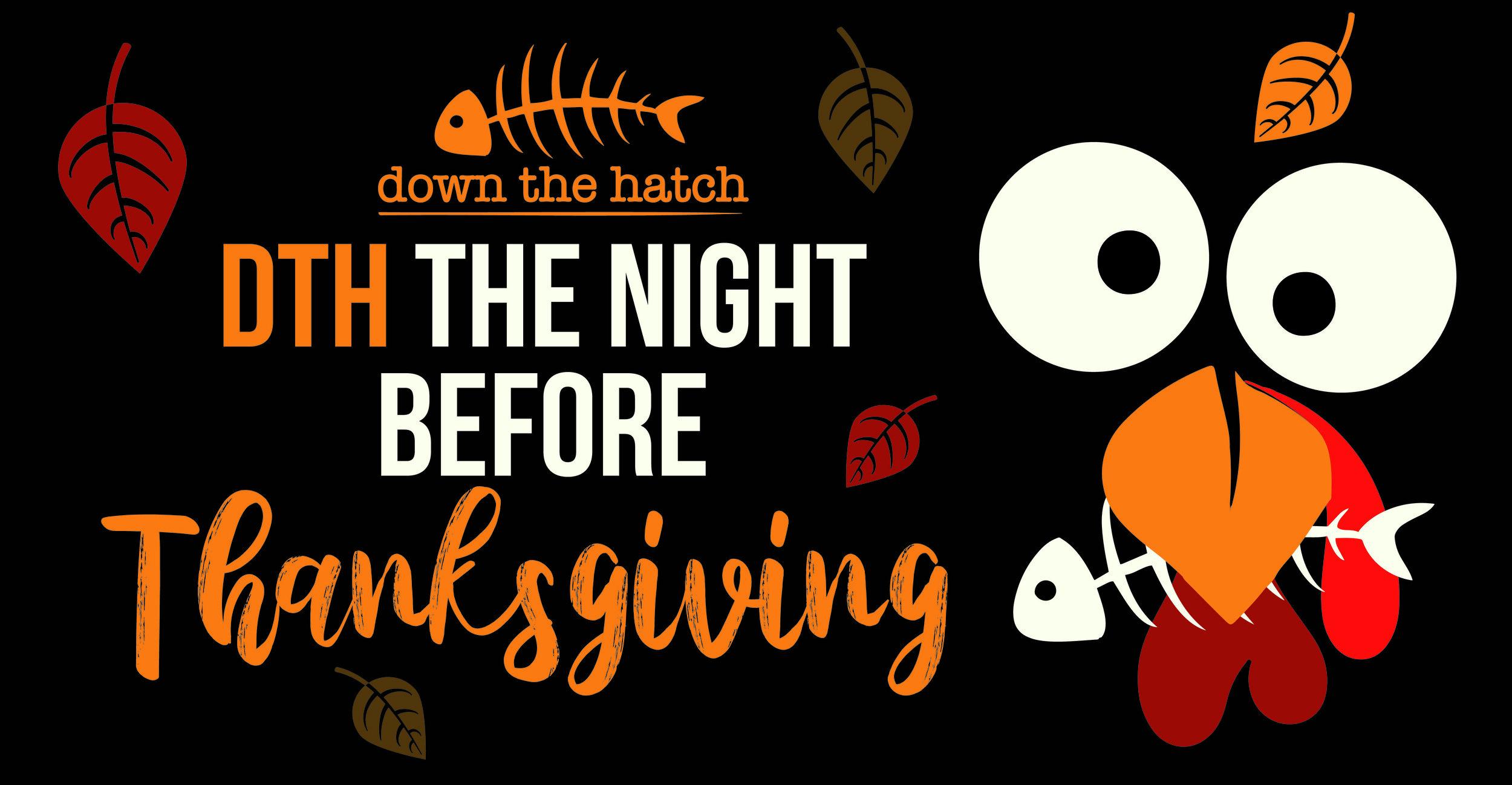 09-25 DTH NIGHT BEFORE THANKSGIVING FACEBOOK.jpg