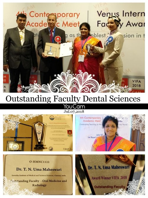 Dr. T.N. Uma Maheswari received Outstanding Faculty Award in Health and Medical Sciences for contributions and achievement in the field of Oral Medicine and Radiology from Venus International foundation. (VIFA Awards 2018 )