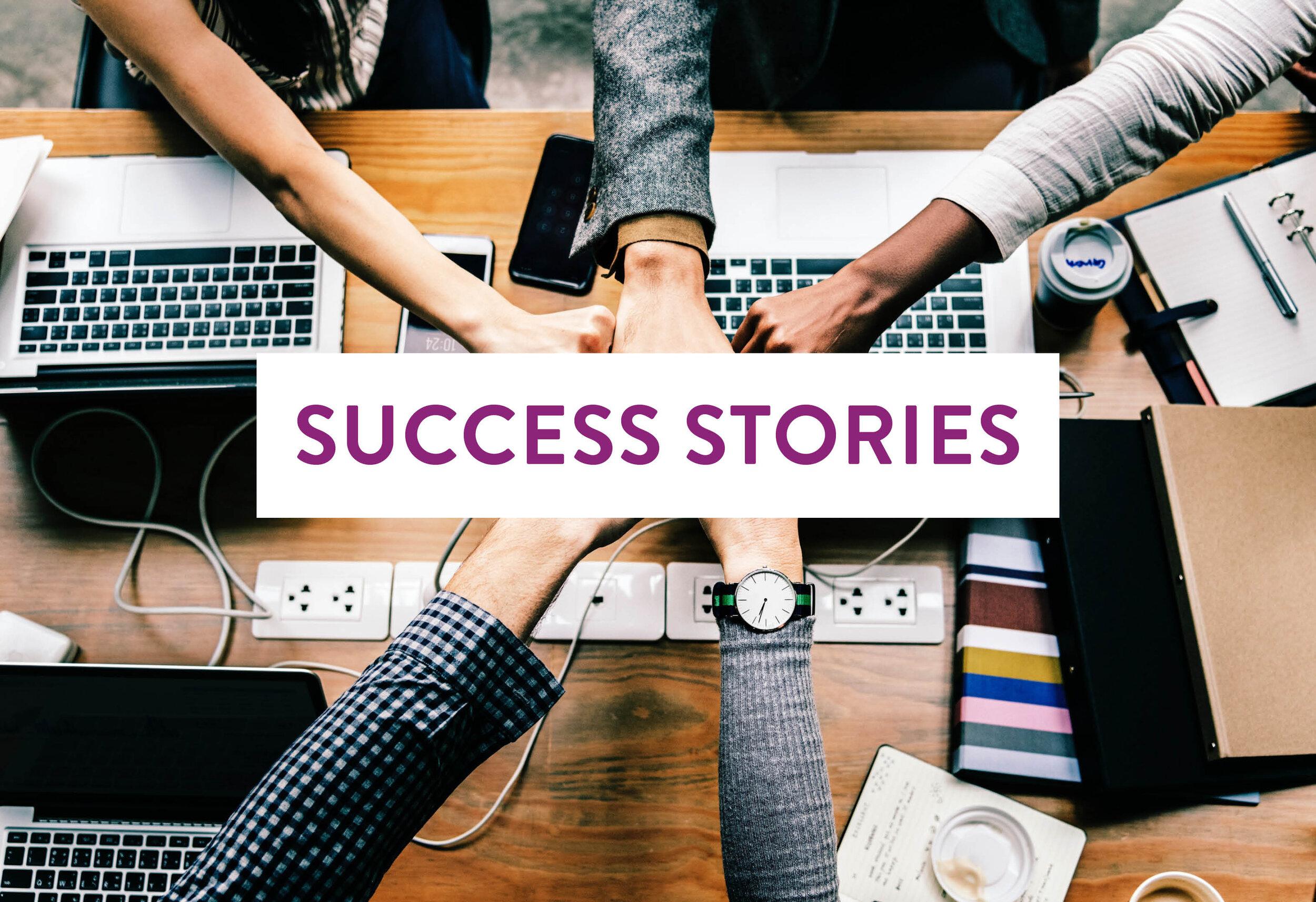 EMPLOYMENT SUCCESS STORIES