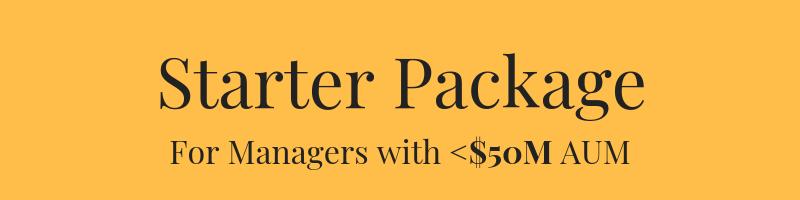$15,500 - 5-6 Weeks to LaunchWebsite, 5-7 pagesBrand Development, Logo Design15pg Investor PresentationFund Fact ('Tear') SheetBlog Setup & Topic DevelopmentSocial Media Strategy - LinkedIn, Twitter