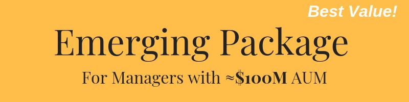 $27,500 - 6-8 Weeks to LaunchWebsite, 7-10 pagesBrand Development, Logo Design15-20pg Investor PresentationFund Fact ('Tear') SheetBlog Setup & Topic DevelopmentSocial Media Strategy - LinkedIn, TwitterFirm Introduction VideoMarketing Strategy & Content Publishing Calendar