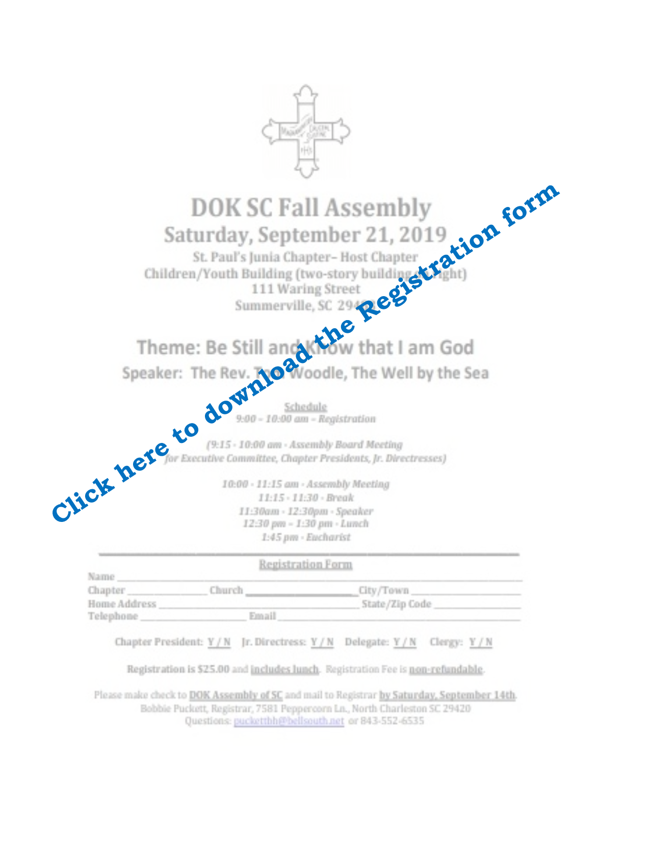 The Fall Assembly will be at St. Pauls Church in Summerville on September 21, 2019 starting at 900 AM.