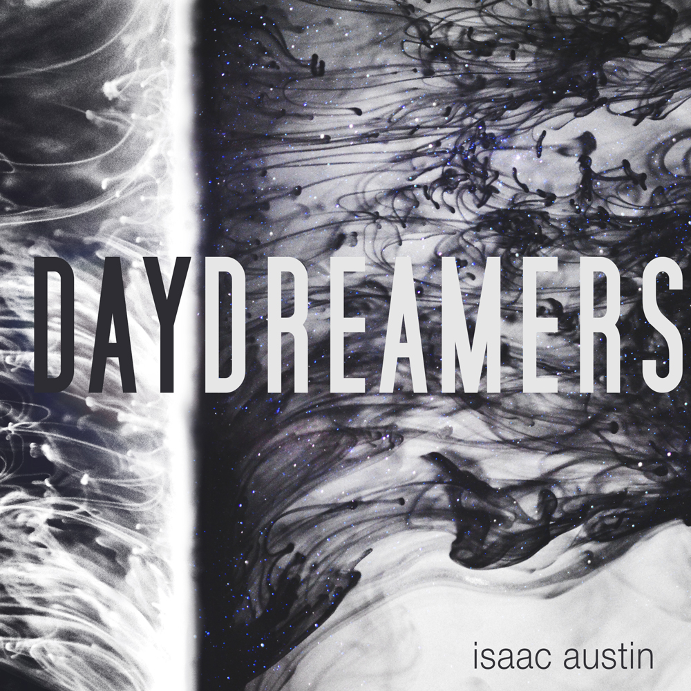 isaac-austin-daydreamers.jpg