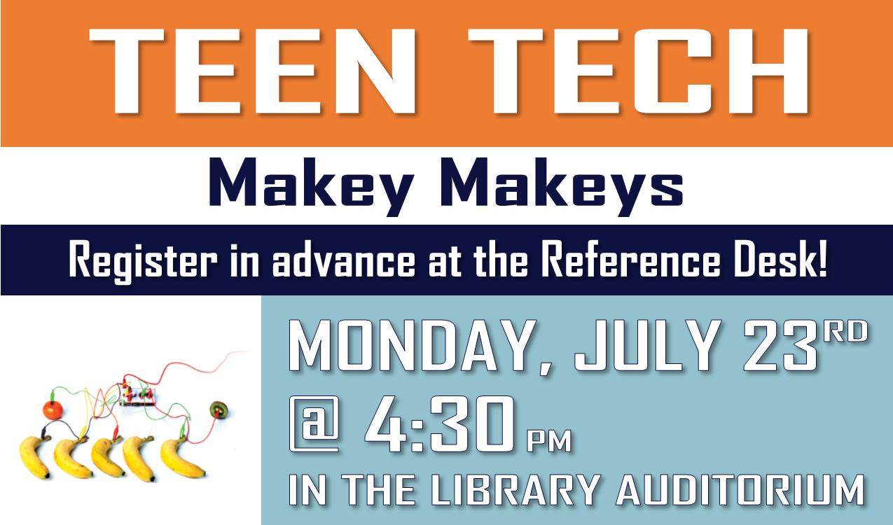 For rising 7th-12th graders.  Turn everyday objects into keyboards with Makey Makey circuits. Play a song on a bunch of bananas! Or control a computer with play doh! The possibilities are endless!