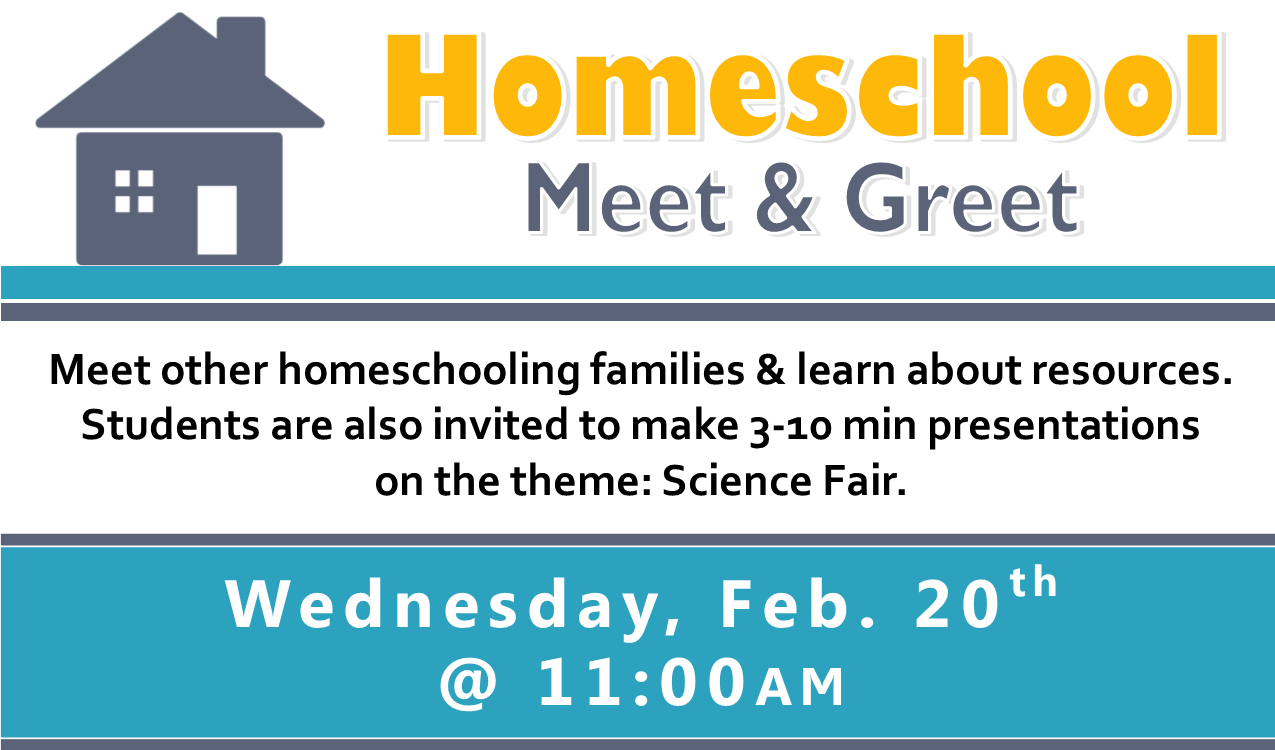 Meet other homeschooling families & learn about resources. Students are also invited to make 3-10min presentations on the theme: Science Fair.  This event will take place in the library auditorium.