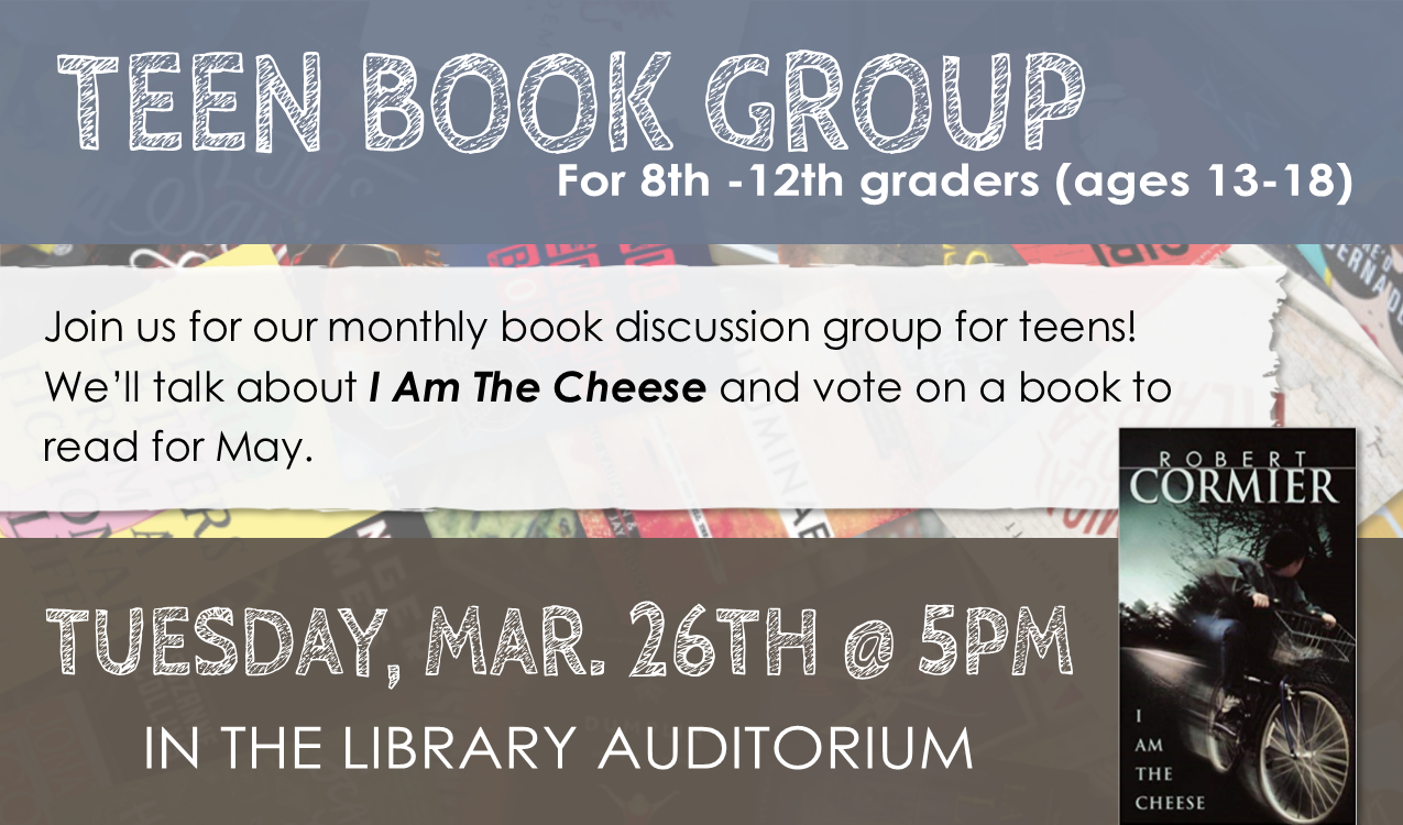 PINES catalog:   I am the Cheese  by Robert Cormier .  In April, we will be discussing   The Freak Observer  by Blythe Woolston .