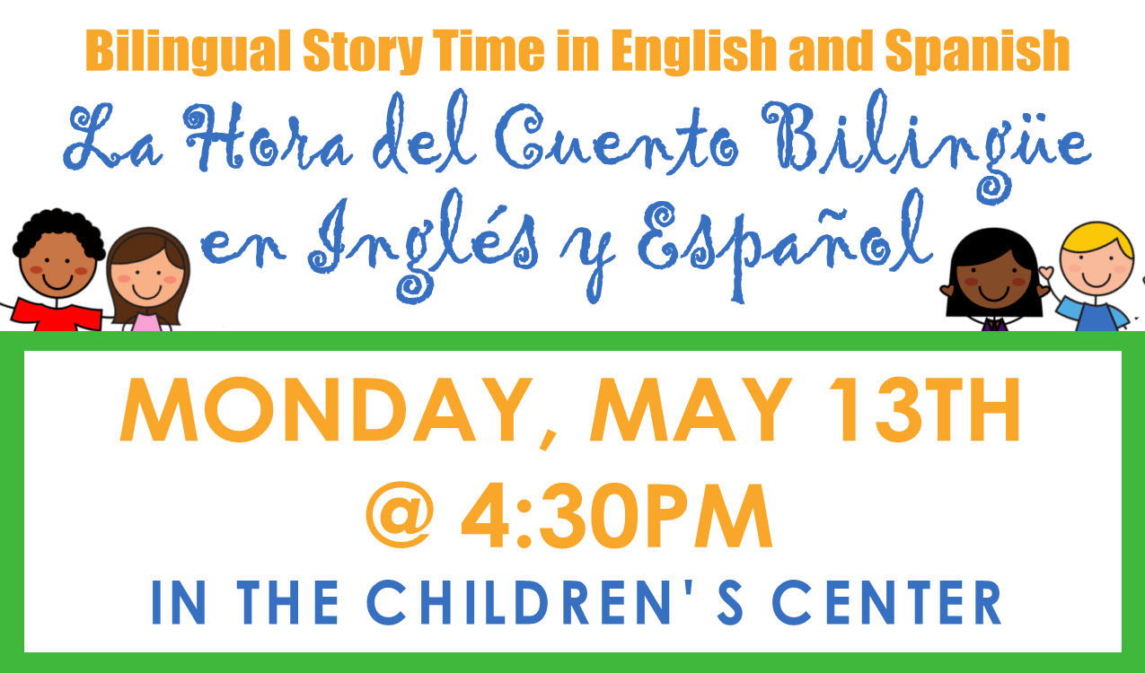 Join us for our monthly story time in Spanish and English!