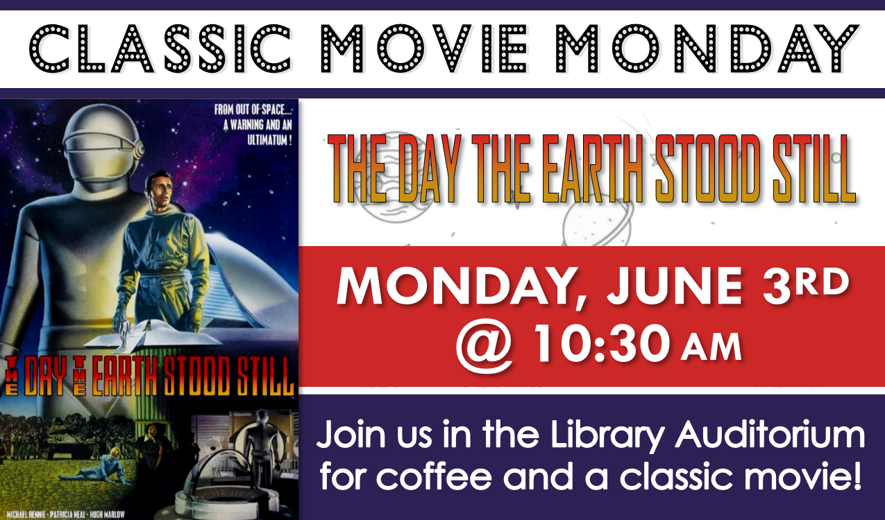 The 1951 sci-fi drama starring Michael Rennie and Patricia Neal. Rated G, 1 hr. 32 min. Coffee will be served!