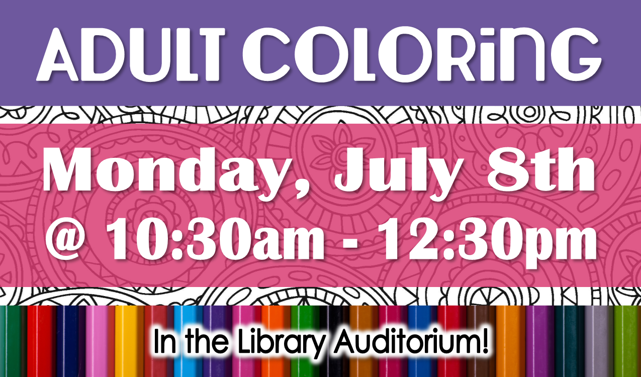Take a break, relax and color. Supplies and coffee will be provided!