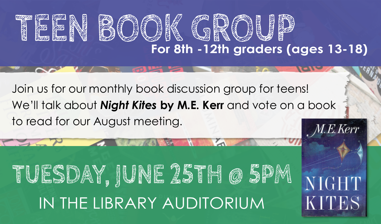 We'll talk about the book, Night Kites by M. E. Kerr, and vote on a book to read for our August meeting.
