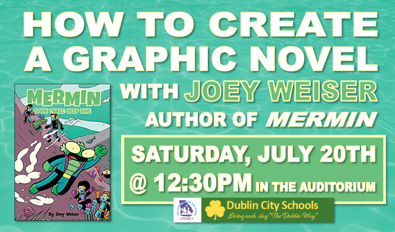 Joey Weiser, author of the award-winning graphic novel series, Mermin, will take you through how he writes and draws comics.
