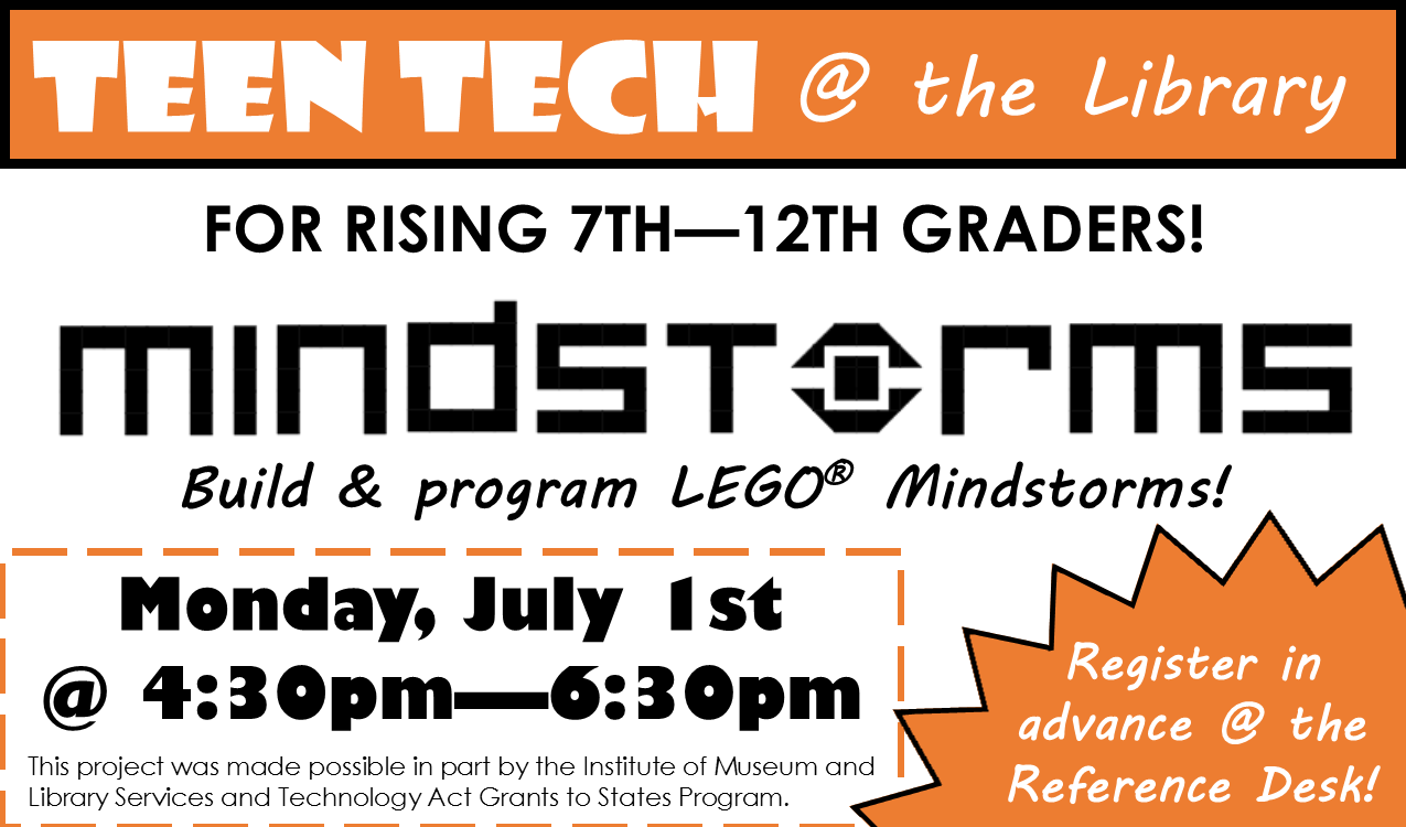 Learn the basics of robotics with LEGO Mindstorms! Register in advance at the reference desk!
