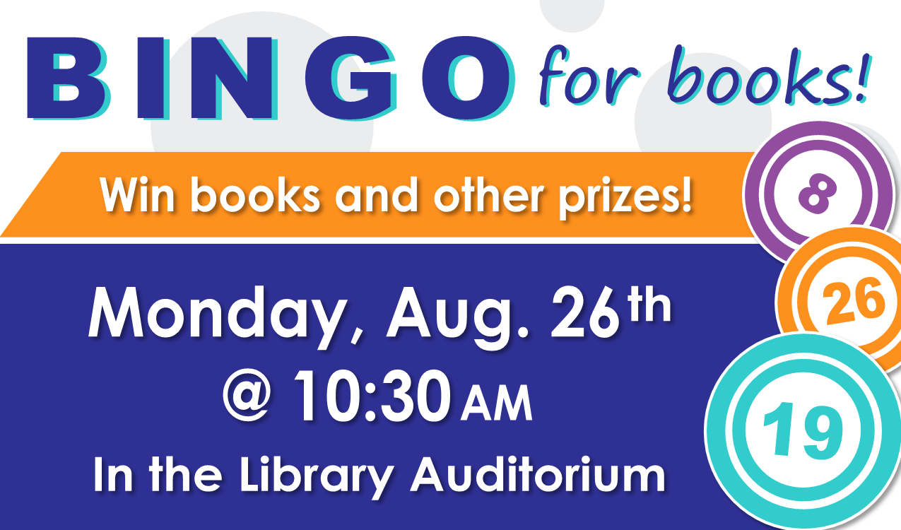 Come play Bingo at the library! You could win books & more!