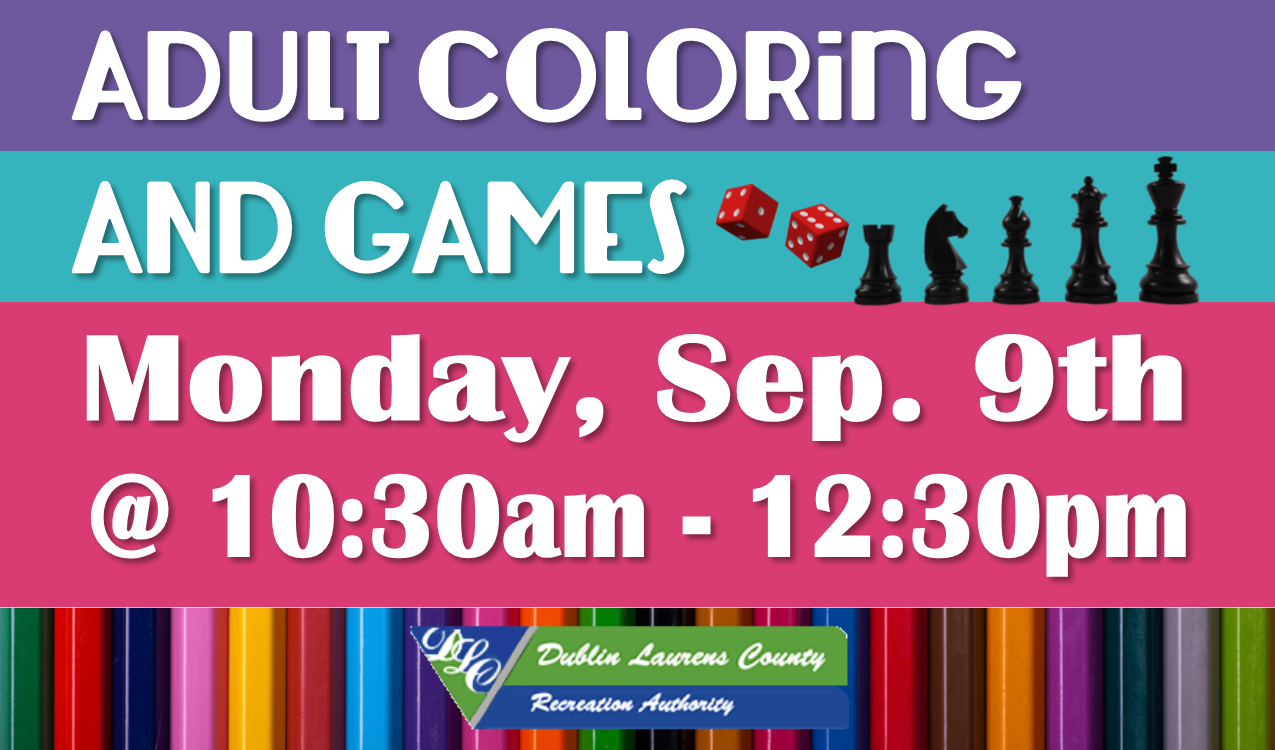 Take a break, relax and color. Or have some fun playing tabletop games. Supplies and coffee will be provided. In partnership with DLCRA.