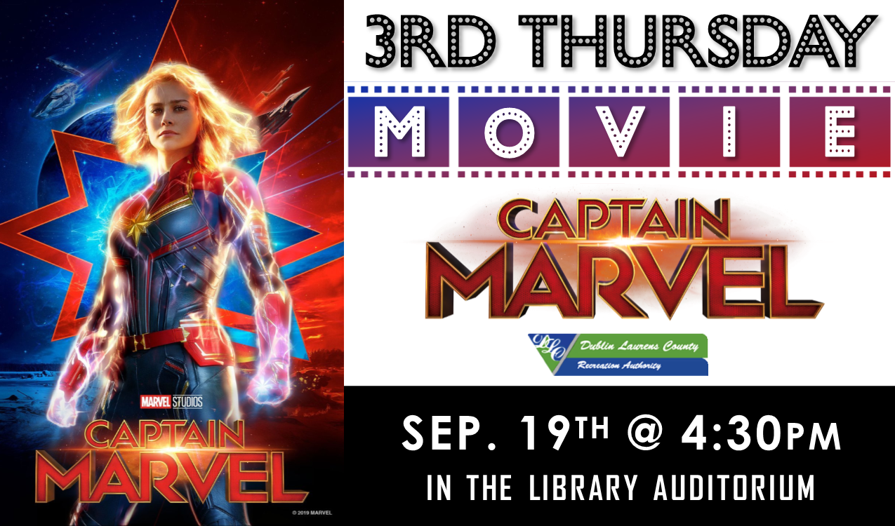 We will be watching the 2019 action/adventure, Captain Marvel, starring Brie Larson and Samuel L. Jackson! Rated PG-13, 2hrs. 3min. In partnership with DLCRA.