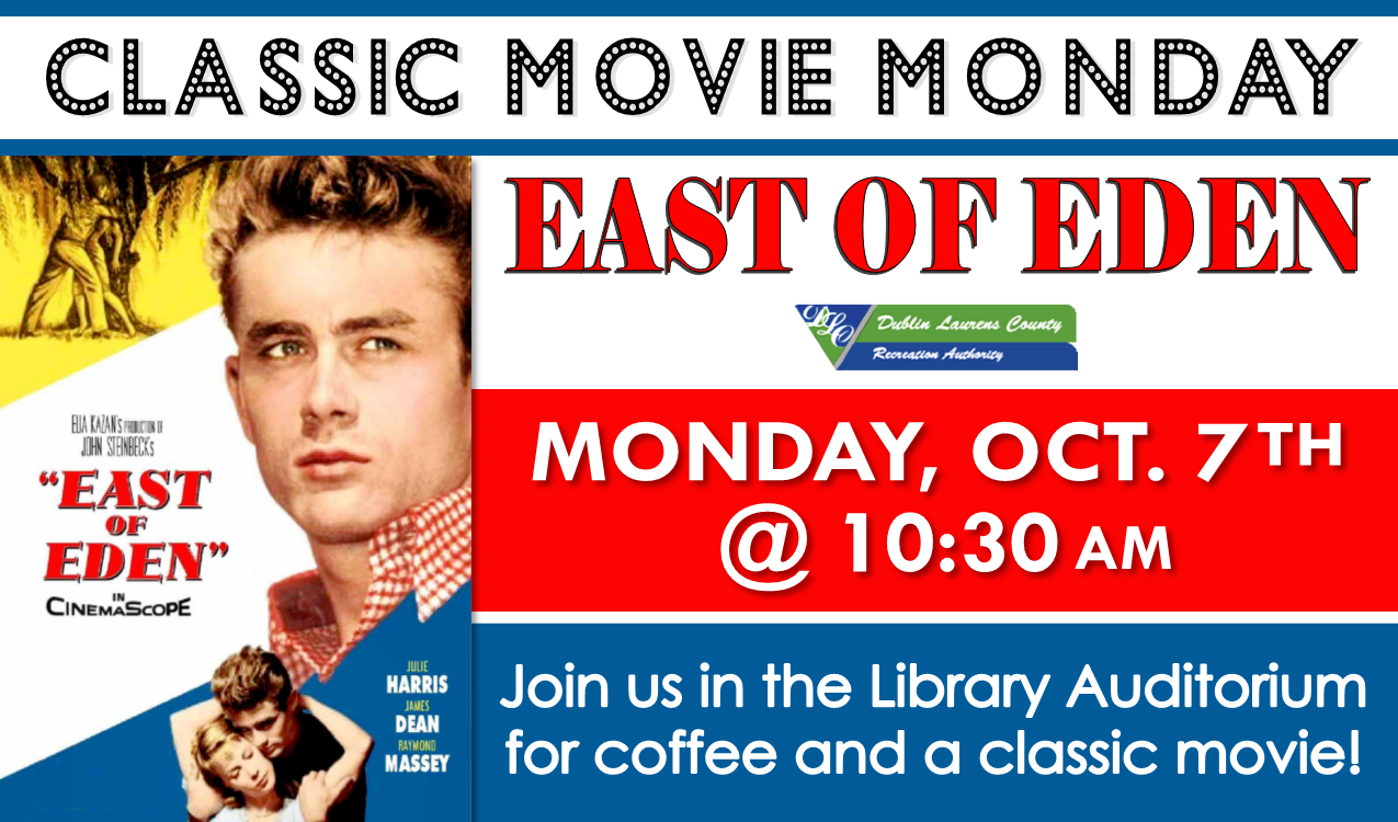 We will be watching East of Eden, the 1955 drama starring James Dean and Raymond Massey. Approved, 1 hr. and 58min. Coffee will be served! In partnership with DLCRA.