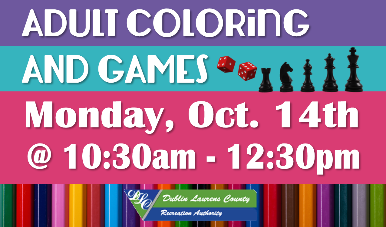 Take a break, relax and color. Or have some fun playing tabletop games. Supplies and coffee will be provided! In partnership with DLCRA.