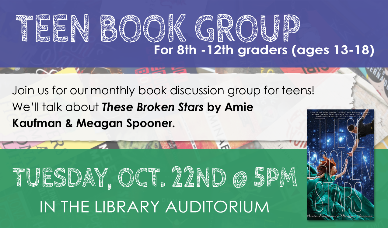 For teens in grades 8-12! We'll talk about the book,  These Broken Stars  by Amy Kaufman & Meagan Spooner and vote on a book to read for December.
