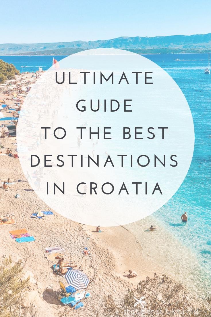 Ultimate guide to the best destinations in Croatia
