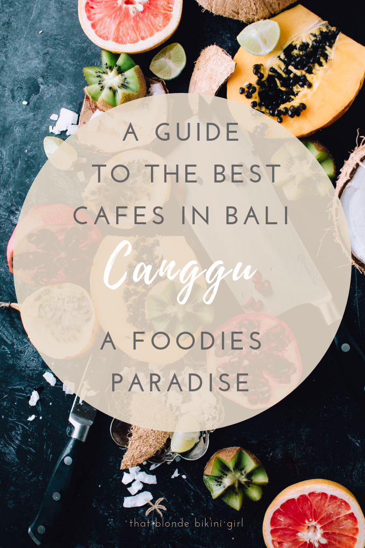 where to eat in Canggu Bali