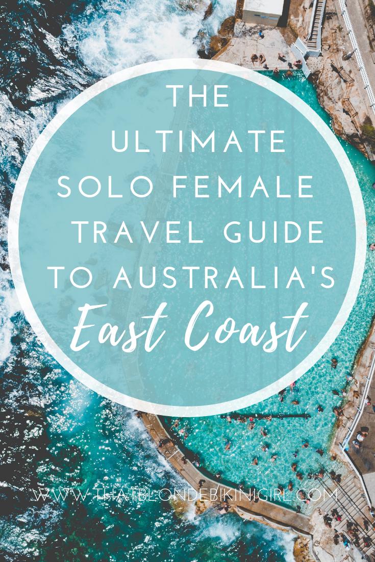 Ultimate Solo Female Travel Guide to Australia's East Coast
