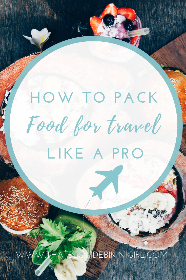 How to pack food for traveling hacks