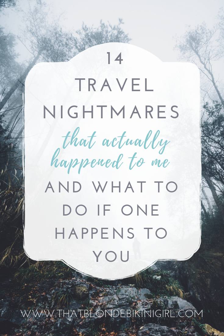 Travel nightmares and what to do if one happens to you