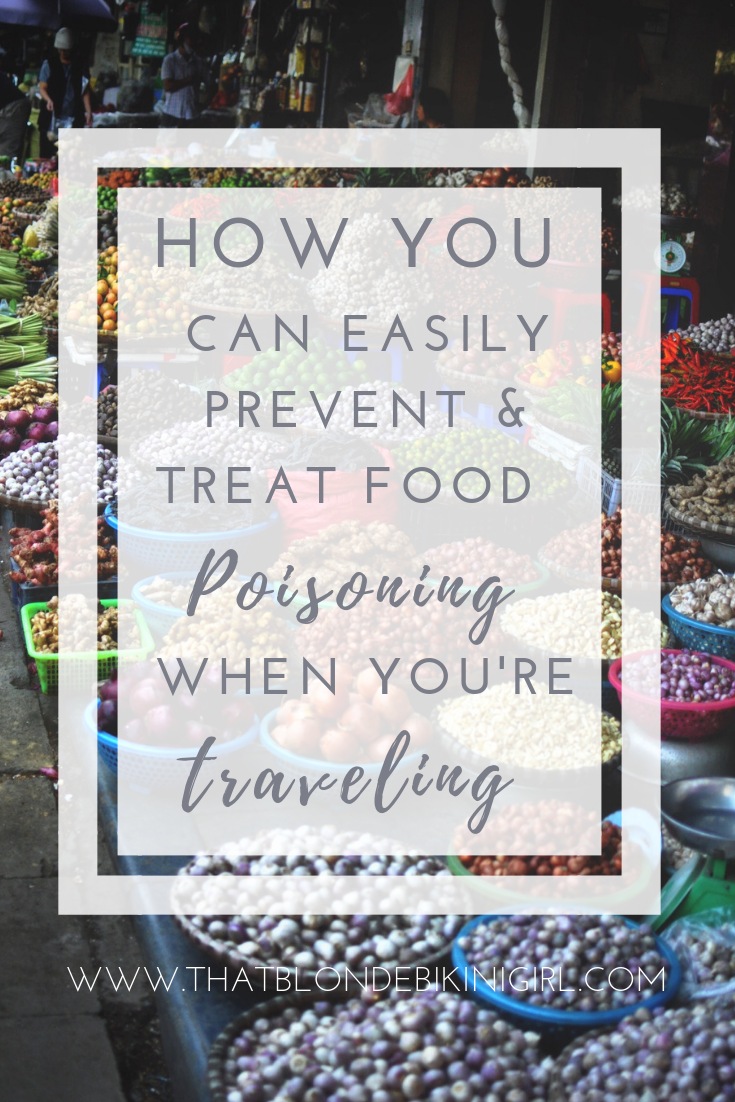How you can easily prevent food poisoning when you're traveling