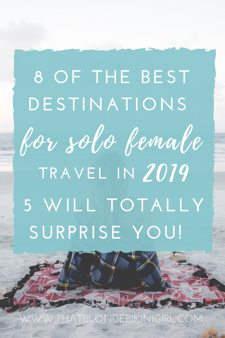 Best destinations for solo female travellers 2019