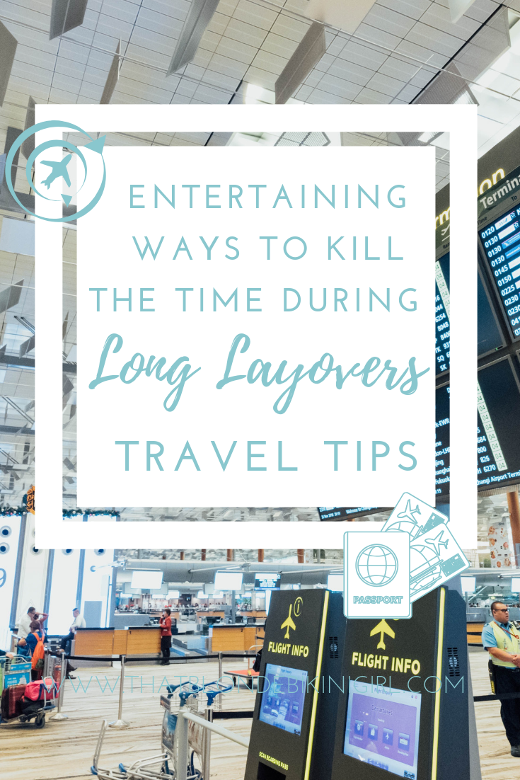 How to have fun during a long layover tips