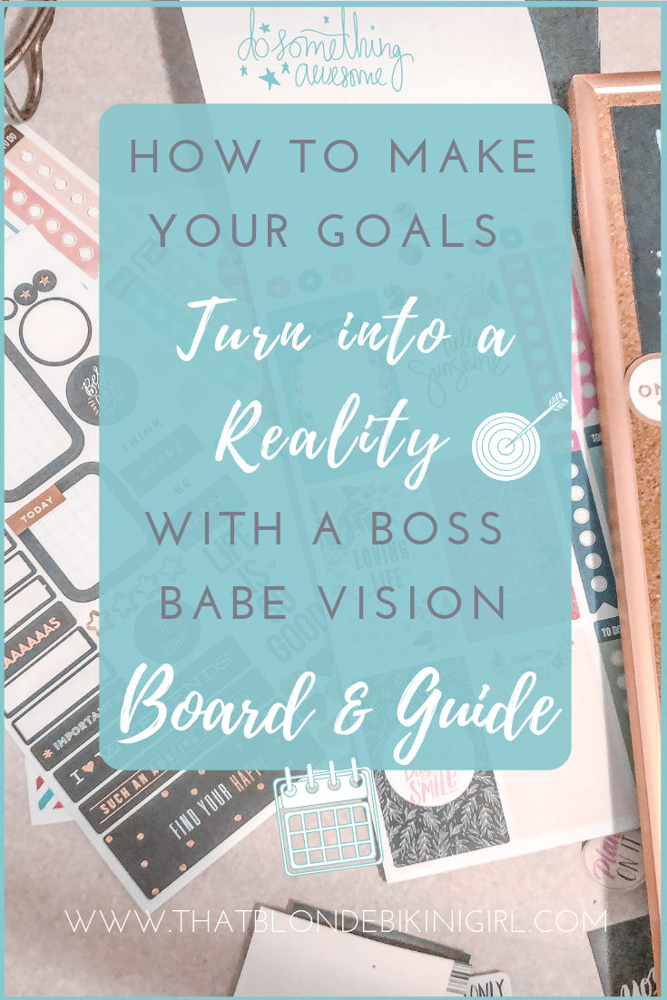 How to design your dream life with a vision board