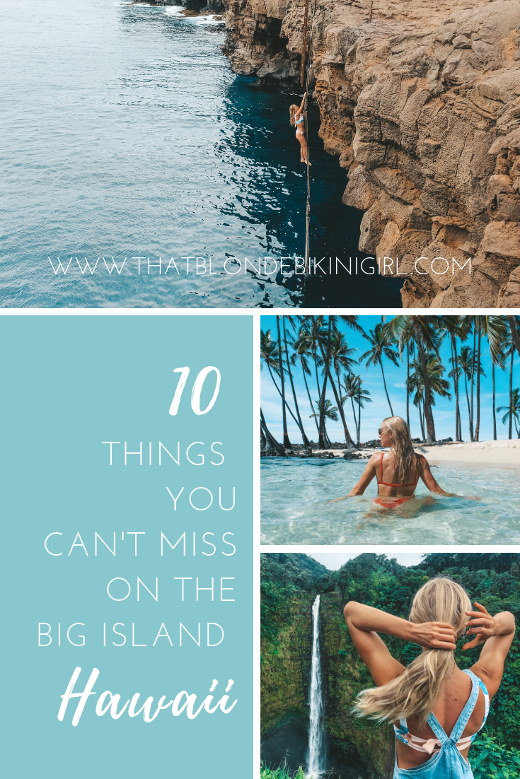 10 things you can't miss on The Big Island Hawaii