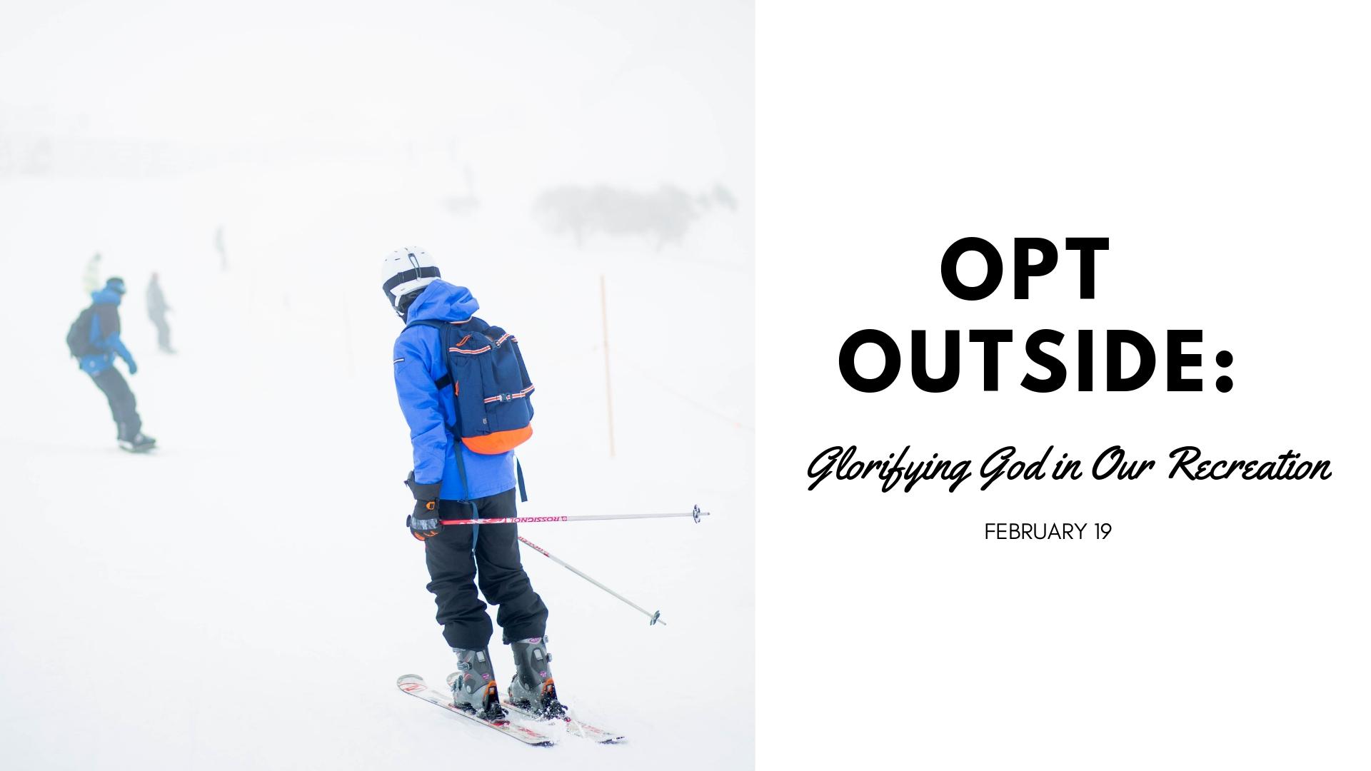 OPT OUTSIDE.jpg
