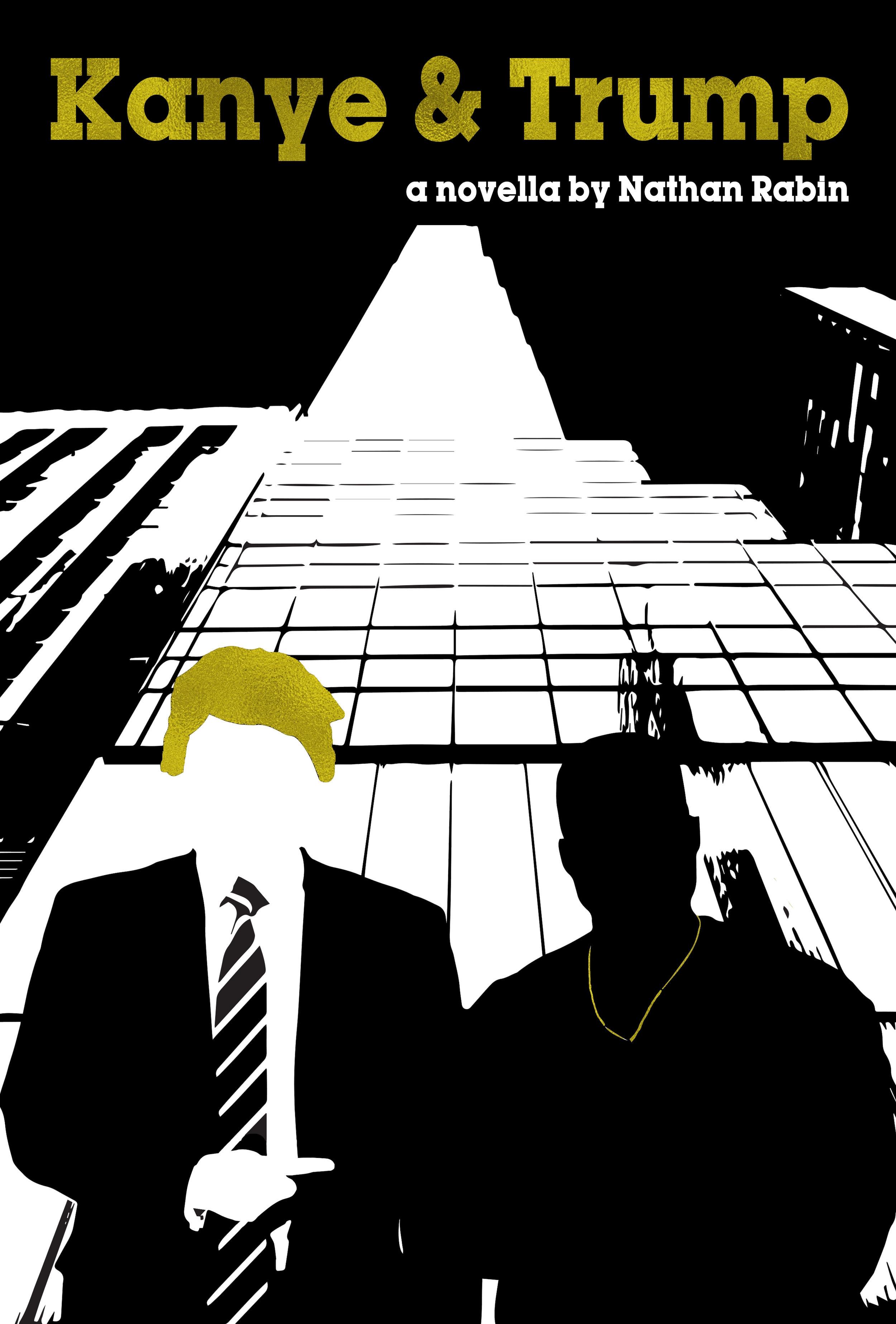 Kanye & Trump: a Novella