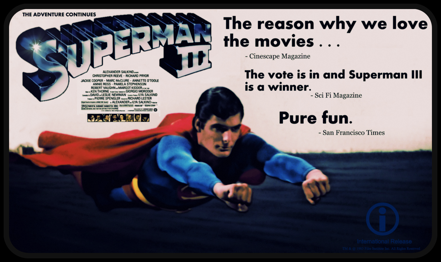The vote was later recounted and  Superman III  deemed a TOTAL LOSER!