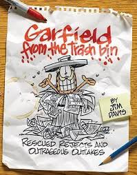 Yes, there are actually Garfield comics Davis doesn't consider good enough. (shudders)