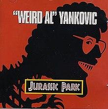 220px-Jurassic_Park_(Weird_Al_Yankovic_single_-_cover_art).jpg