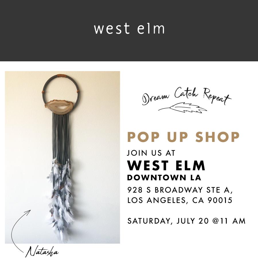 Dream Catch Repeat pop up at West Elm DTLA