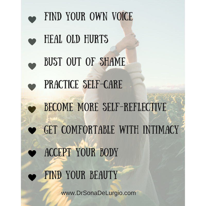 Find your own voiceHeal old hurtsBust out of shamePractice self-careBecome more self-reflectiveGet comfortable with intimacyAccept your bodyFind your beauty-2.png