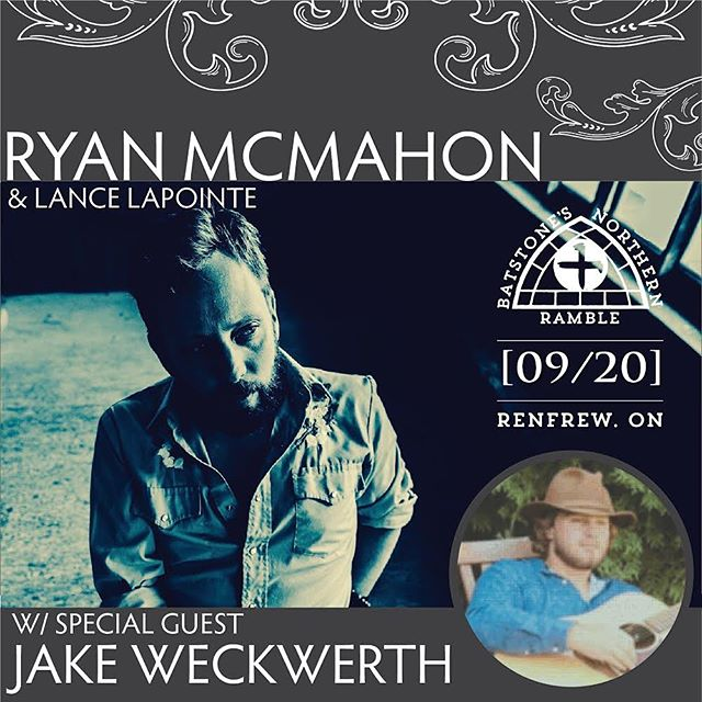 "Tonight [09/20] we are so very honoured to have the super talented Ryan McMahon, Lance Lapointe and Special Guest @jakeweckwerth on the Northern Ramble stage. .  @ryanmcmahonmusic is a musician that you don't want to miss Northern Ramblers.  He and Lance have come all the way from the West Coast to introduce us to his brand new album, ""In Line For a Smile"" and we are pretty darn excited to host him! He is exceptional. .  We hope to see you tonight! Tell your friends. Come one, come all!! .  #batstonesnorthernramble #ryanmcmahonmusic #lancelapointemusic #jakeweckwerthmusic #letsshowthemsomeloverenfrew #inlineforasmile #hopinthecartorenfrew"