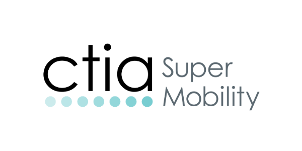 CTIA Super Mobility