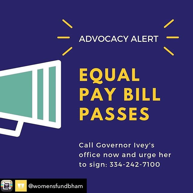 We may loose this bill on the Governor's desk...please take three minutes to make the phone call. #bethechange  Repost from @womensfundbham - Immediate Action Needed 💥 Call Governor Ivey's office now and urge her to sign the Pay Equity Act (HB 225) ☎️ 334-242-7100. Talking points below 👇  • Hello, my name is _________ and I'm a volunteer with The Women's Fund of Greater Birmingham. • I'm calling to urge Governor Ivey to please sign HB 225, the Pay Equity Act. • At every turn, this bill has passed with a unanimous vote—House committee, House floor, Senate committee, and Senate floor. • Alabama is one of two states that doesn't have an equal pay law and has the 8th worst gender wage gap in the country. • If employed single women were paid the same as comparable men, the poverty rate for women would be cut by nearly half. • Closing Alabama's wage gap would cover the equivalent of an additional 30.3 months of childcare, 8 months of health insurance premiums, 1.2 years of tuition at a four-year public university. • The wage gap adds up to $13.3 billion a year—money that could be invested back into Alabama's economy. • Thank you for your time and attention to my concerns and please sign HB 225.   Please call now and thank you for being an advocate for women!